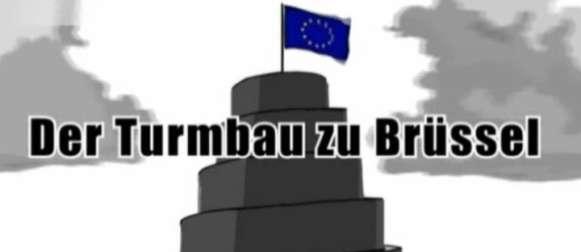 Film: Turmbau zu Brüssel – Europas Selbstbetrug